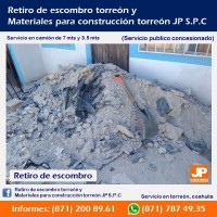 Retiro de escombro torreón arena y grava torreón materiales para construcción torreón JP SPC